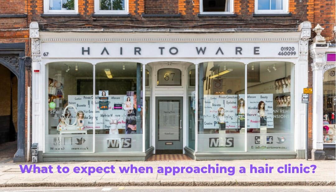 What can you expect when approaching a hair clinic?
