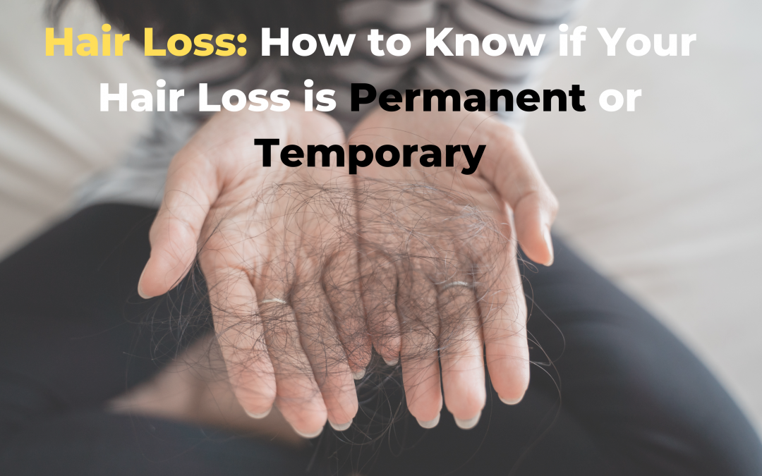 hair loss - is it permanent or temporary